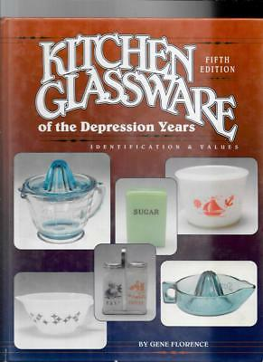 KITCHEN GLASSWARE of the DEPRESSION YEARS  w PRIVE GUIDE by GENE FLORENCE