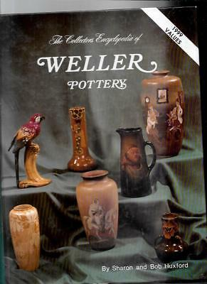 WELLER POTTERY w PRICE GUIDE by SHARON and BOB HUXFORD