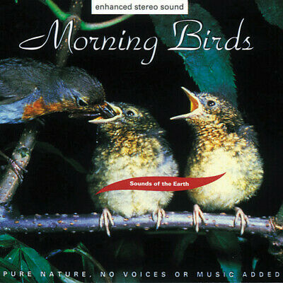 Morning Birds - Sounds Of The Earth (CD New)
