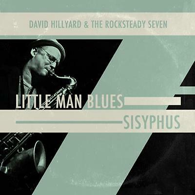 "DAVID HILLYARD & ROCKSTEADY 7 * Little Man Blues + Sisiphus 7"" *Slackers*"