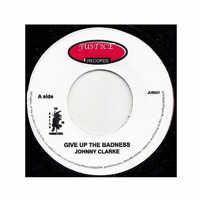 "JOHNNY CLARKE * Give Up The Badness + Version 7"" neu*new *Striker Lee"