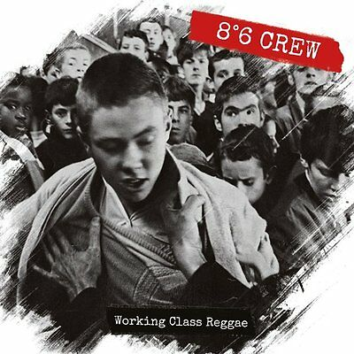 8°6 CREW * Working Class Reggae LP+CD Red Vinyl *Ska *Skinhead