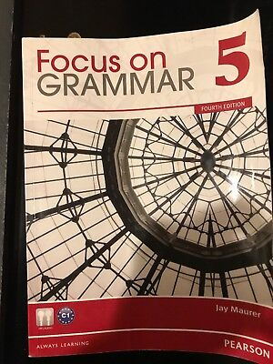 Focus On Grammar 5, 4th fourth Edition By Maurer, Jay