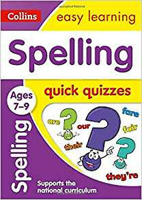 Spelling Quick Quizzes Ages 7-9 (Collins Easy Learning KS2), New, Collins Easy L