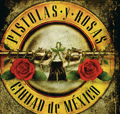 """GUNS N ROSES :MEXICO !  """"Not in this lifetime tour"""" !!"""