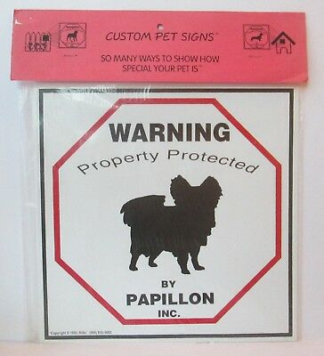 "Warning Property Protected By Papillon Dog 11"" X 11"" Plastic Sign"