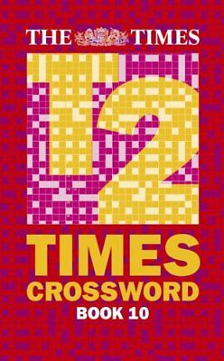 The Times T2 Crossword Book 10: Bk. 10 By 0