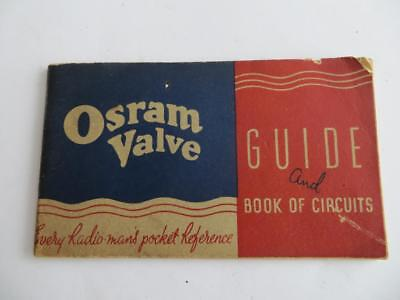 1937 Osram Valve Guide & Book Of Circuits--Post Free