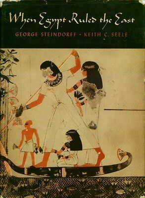 """RARE H/C 1stEd """"When Egypt Ruled the (Middle) East"""" Archaeology Architecture Art"""