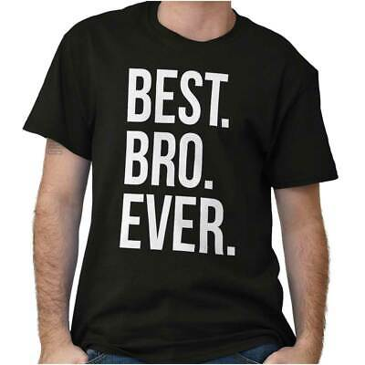 Best Bro Ever Men's Shirt Gift for Brothers Sibling Fraternity T Shirt Tee
