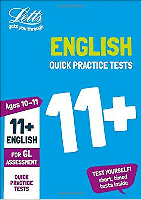11+ English Quick Practice Tests Age 10-11 for the GL Assessment tests (Letts 11