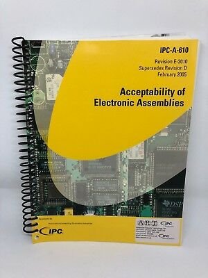 IPC-A-610 Revision E-2010 Acceptability of Electronic Assemblies