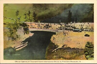 Official Opening of Thousand Island Intl Bridge 1937 by FDR Postcard unused