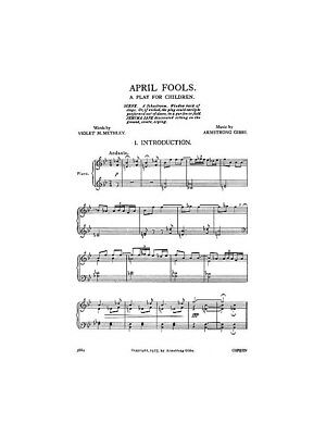 Armstrong Gibbs April Fools A Play For Children Unison Piano Voice MUSIC BOOK