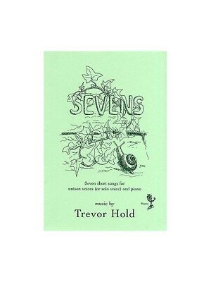 Trevor Hold: Sevens Post-1900 Mixed Songbook Unison Voice SHEET MUSIC BOOK
