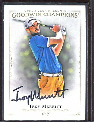 Troy Merritt Golf UD Goodwin Champions Signed Card Authentic Autograph Auto *2