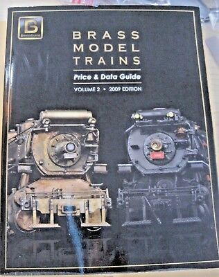 Brass & Model Trains Price & Data Guide VOL. 2 (2009 EDITION} VG