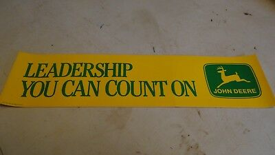 Vintage 85 JOHN DEERE BUMPER STICKER DECAL LEADERSHIP YOU CAN COUNT ON FREE SHIP