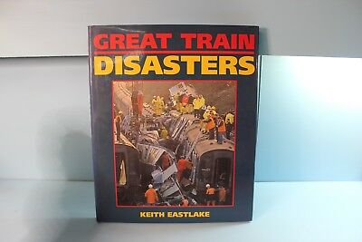 Great Train Disasters