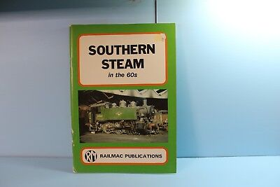 Southern Steam in the 60's - Railmac Publications