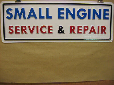 SMALL ENGINE SERVICE & REPAIR, 3D Embossed Plastic Service  Sign 7x21 Lawn Mower