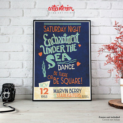 Back to the Future, Enchantment Under the Sea - Fine Art Print Poster Manifesto