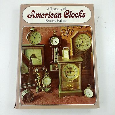 yb The Treasury of American Clocks by Brooks Palmer 1973 Dust Cover Large Book