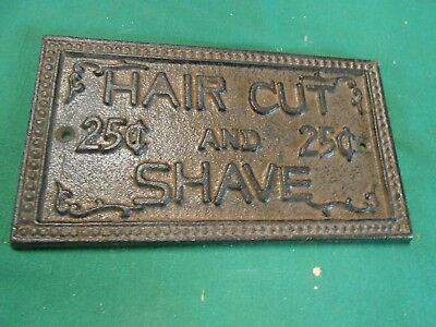 Great Collectible Cast Iron Sign HAIR CUT AND SHAVE- 25 CENTS