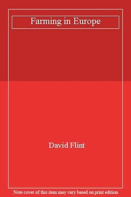 Farming in Europe By David Flint
