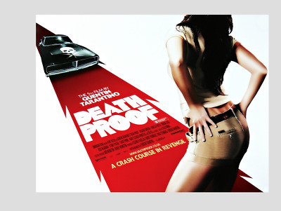 "TARENTINO's  "" DEATH PROOF ""; quality print !"