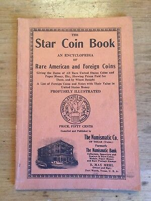 Star Coin Book From the 1930's/40' 33rd Edition B Max Melh Numismatic Co  Texas