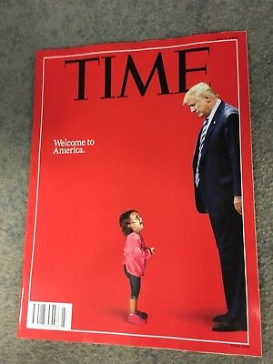 TIME Magazine 2 July 2018 WELCOME TO AMERICA DONALD TRUMP
