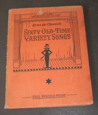 Music Hall songs - Sixty Old Time Variety Songs - words & music. pre 1945. Good