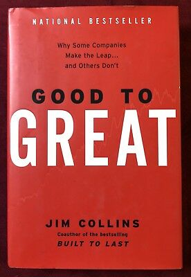 Good to Great : Why Some Companies Make the Leap... and Others Don't by Jim Coll