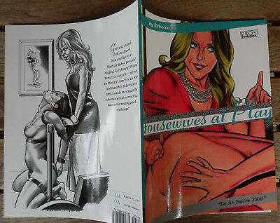 Rebecca Housewives at Play : Do as You're told! Softcover erotisches Comic