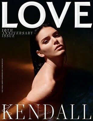 Love Magazine 10th Anniversary Edition Kendall Jenner Cover