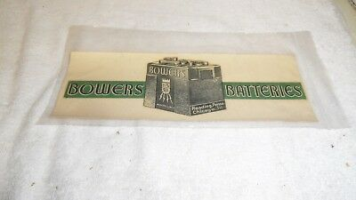"""Mint Bowers Batteries Reading, Pa. Chicago Ill. 9"""" Advertising Decal Mint Unused"""
