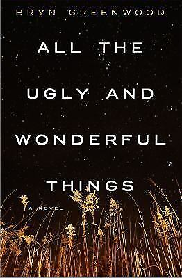 All the Ugly and Wonderful Things by Bryn Greenwood 2016, HardcoverBOOK OF YEAR