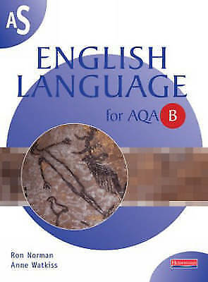 AS English Language for AQA B by Ron Norman, Anne Watkiss (Paperback, 2000)