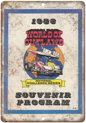 """1983 Lakeside Speedway World of Outlaws 10"""" X 7"""" Reproduction Metal Sign A515"""