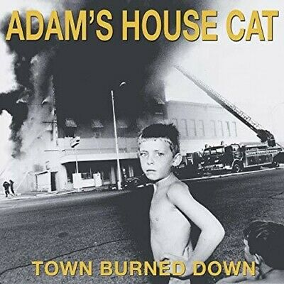 Adam's House Cat - Town Burned Down [New CD]