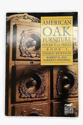 1992 American Oak Furniture Styles And Prices Book 1 Robert w and Harriett Swede