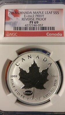 2015 $5 Silver Maple Leaf E=Mc2 Privy Ngc Pf69 Reverse Proof Canadian Maple Leaf