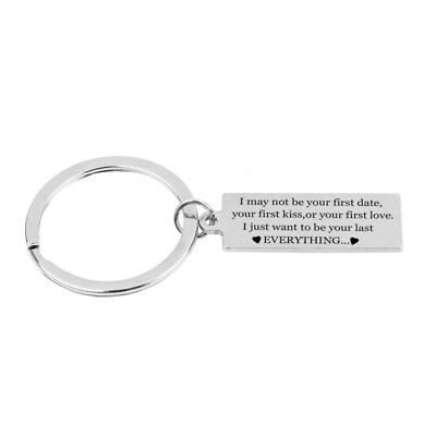 I may not be your first date boyfriend girlfriend Stainless steel keychain