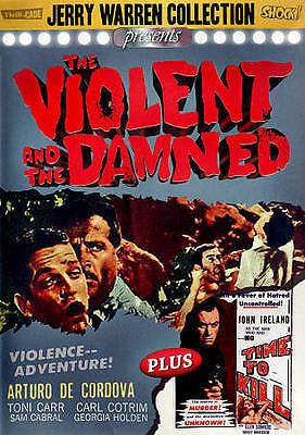The Violent and the Damned / No Time to Kill - Jerry Warren Collection - New