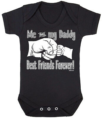 Me & My DADDY Best Friends Forever Funny Boys Girls Baby Grow Bodysuit Dad Gift