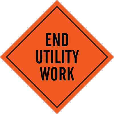 """Reflective Vinyl Roll-Up Signs, 48"""" X 48"""", """"End Utility Work"""""""