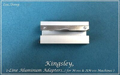 Kingsley Machine ( 1-Line Aluminum Adapters  ) Hot foil stamping Machine