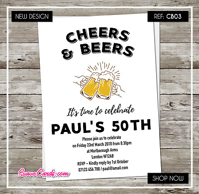Cheers Beers 40th Birthday Party Invitations Personalised 21st 30th 50th 60th