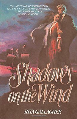 Shadows on the Wind By Rita Gallagher